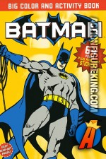 Batman Big Color and Activity Book from Meredith Books.